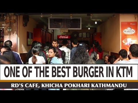 One of the best burger cafes in Kathmandu - RD'S Burger - Food Nepal