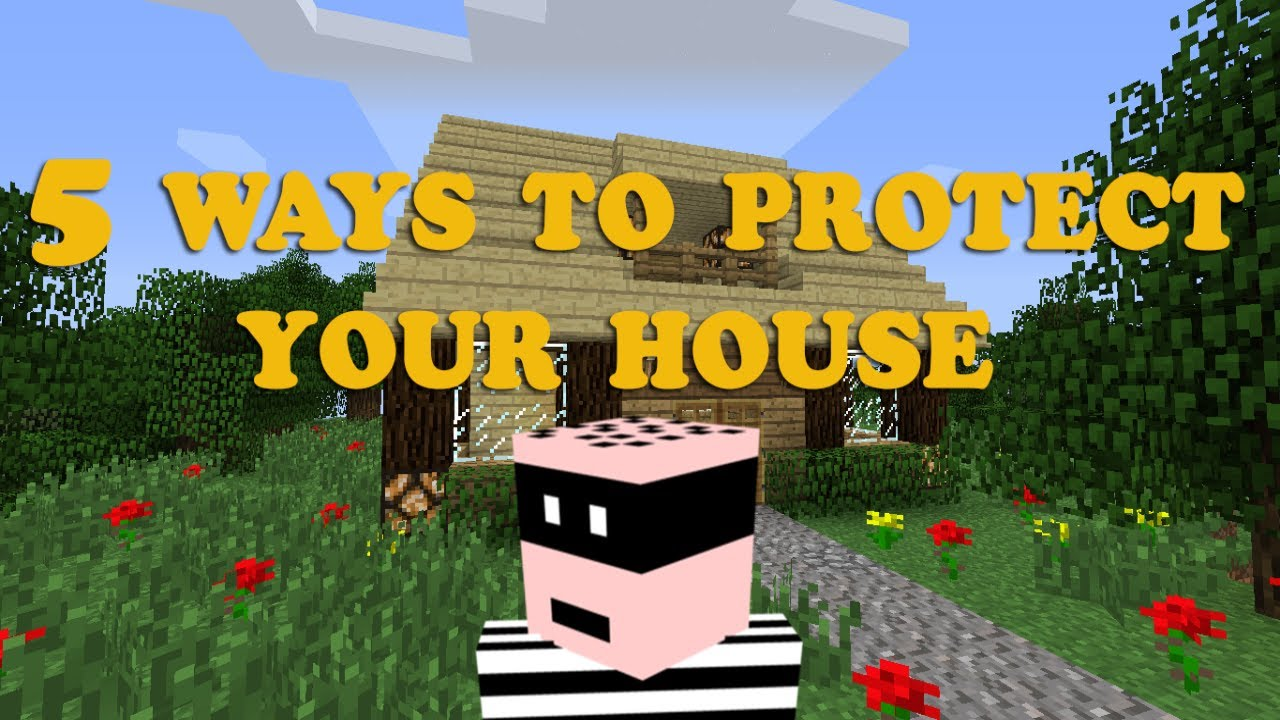Minecraft 5 Ways To Protect Your House YouTube