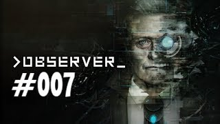 Observer #007 - Der dritte Stock [Blind, Deutsch/German Lets Play]