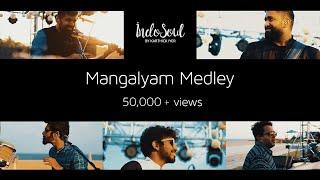 Mangalyam Medley ~ An IndoSoul Celebration