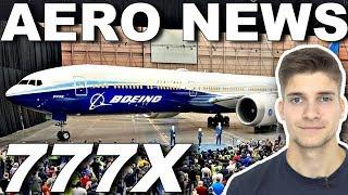 Das ist die erste 777X! AeroNews