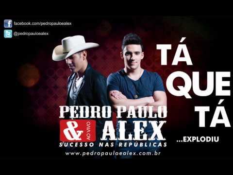 Pedro Paulo e Alex - Tá Que Tá (Áudio Oficial)