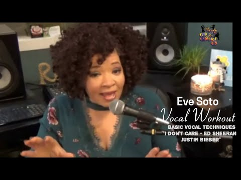 "Voice Lessons & Vocal Exercises - Workout - Eve Soto - "" I Don't Care"" Ed Sheeran Justin Bieber"