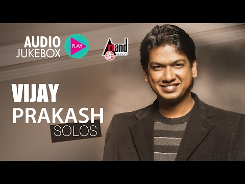 Vijay Prakash Solos  Vijay Prakash Hits Kannada  Audio Jukebox 2017  New Kannada Seleted Hits