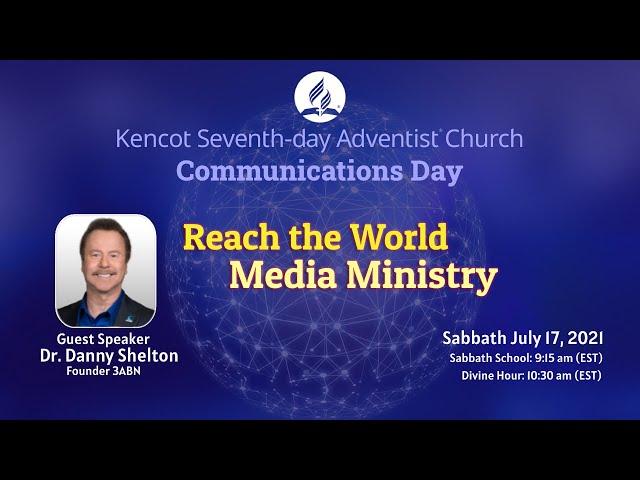 Sabbath School & Divine Hour  - Kencot SDA Church -  July 17, 2021 with Danny Shelton  3ABN
