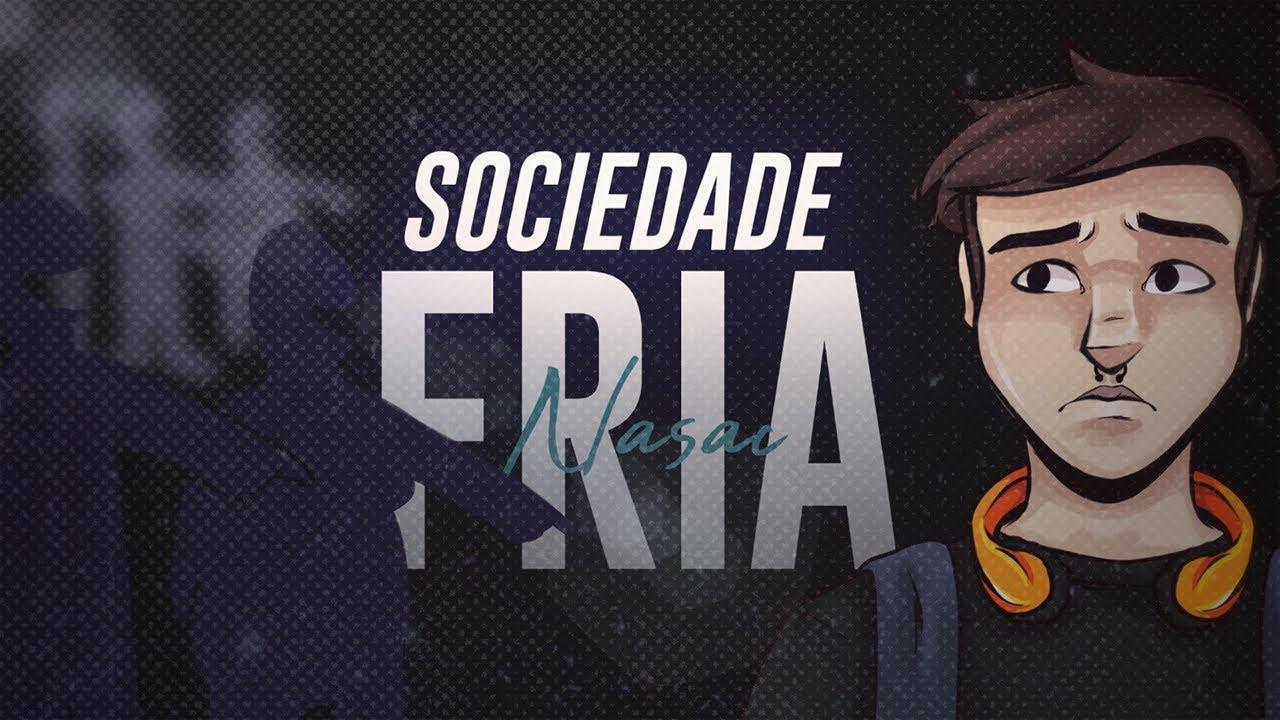 Download Nasac - Sociedade Fria (prod. Pdr0sa)