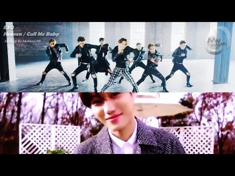 EXO - Heaven/Call Me Baby (MashUp)