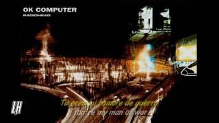 Radiohead Man of War Subtitulada en Español + Lyrics