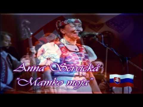 Slovakian Folklore Music Beautiful Traditional Music From Eastern Slovakia Anna Servicka Mamko Moja