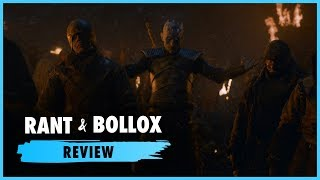 Game of Thrones S8E3 The Long Night - Rant & Bollox Review