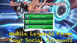 How To Disconnect/Unbind Your FB/VK/GameCenter Account On Your Mobile Legends Account. |La Familia✅