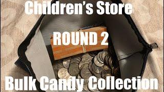 Children's Store Bulk Candy Collection- ROUND 2