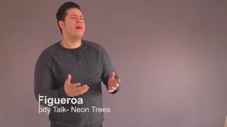Izzy Figueroa, Everybody Talks by Neon Trees