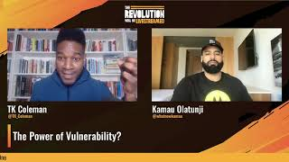 The Power of Vulnerability | The Revolution Will Be Livestreamed