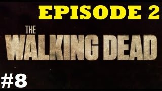 The Walking Dead Walkthrough - Pt26: What