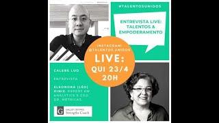 Live #17 - Talentos & Empoderamento - com Eleonora (Léo) Diniz