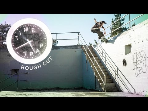 Rough Cut: Evan Smith's 'Time Trap' Part