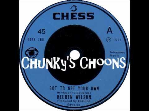 Reuben Wilson - Got To Get Your Own
