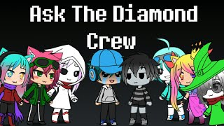 Ask the Diamond Crew part 2