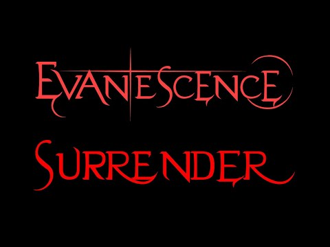 Evanescence - Surrender Lyrics (Demo)