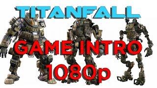 Titanfall - PC Gameplay - Game Intro 1080p