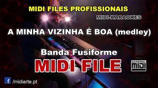 ♬ Midi file - A MINHA VIZINHA É BOA (medley) - Banda Fusiforme