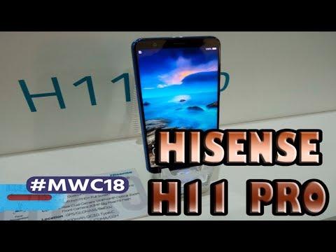 HISENSE H11 PRO: PRIMERAS IMPRESIONES #MWC18