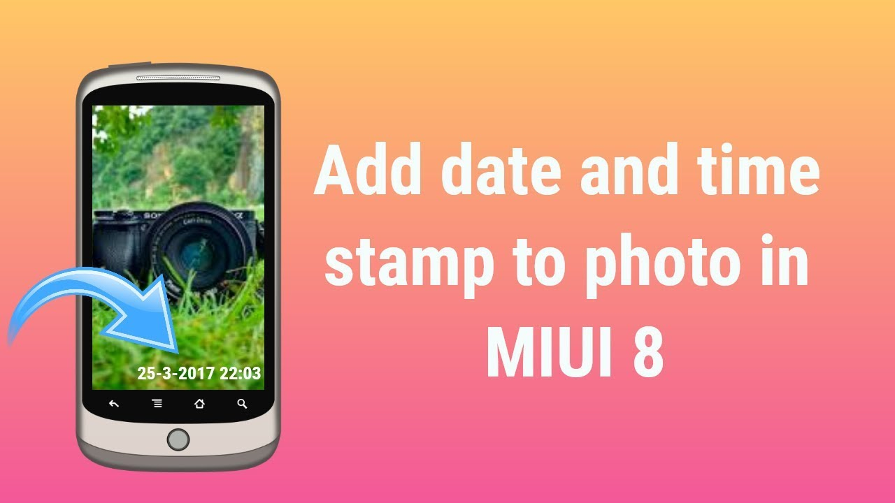 Miui 8 Add Date And Time Stamp To Photo Youtube