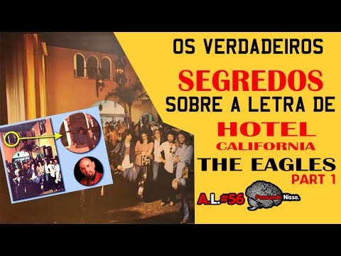 Meaning of song Hotel California - The Eagles -  lyrics - Letter analysis #56