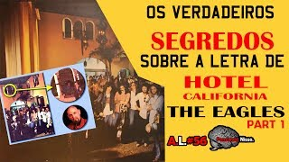 Significado da musica Hotel California - The Eagles - lyrics part 1 - Análise da Letra #56