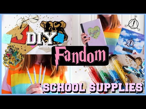 DIY FANDOM SCHOOL SUPPLIES! 2018 ⚡️💕