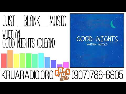Whethan  Good Nights Ft Mascolo Clean