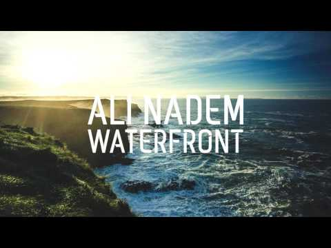 Ali Nadem - Waterfront [AMBIENT TRAP] [FREE DOWNLOAD]