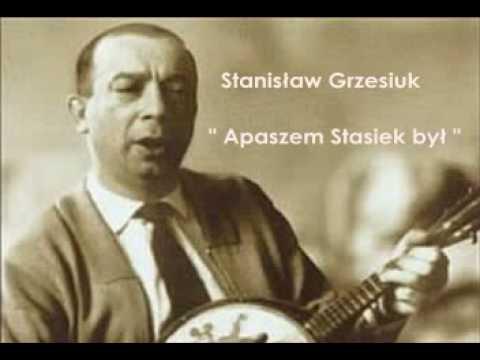 Stanisław Grzesiuk - Apaszem Stasiek był