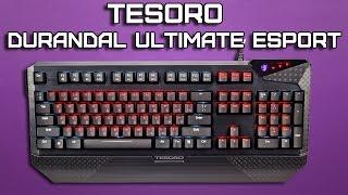 Tesoro Durandal Ultimate eSport Edition Обзор