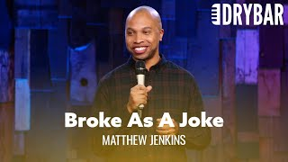 Stand Up Comedy Won't Make You Any Money. Matthew Jenkins - Full Special
