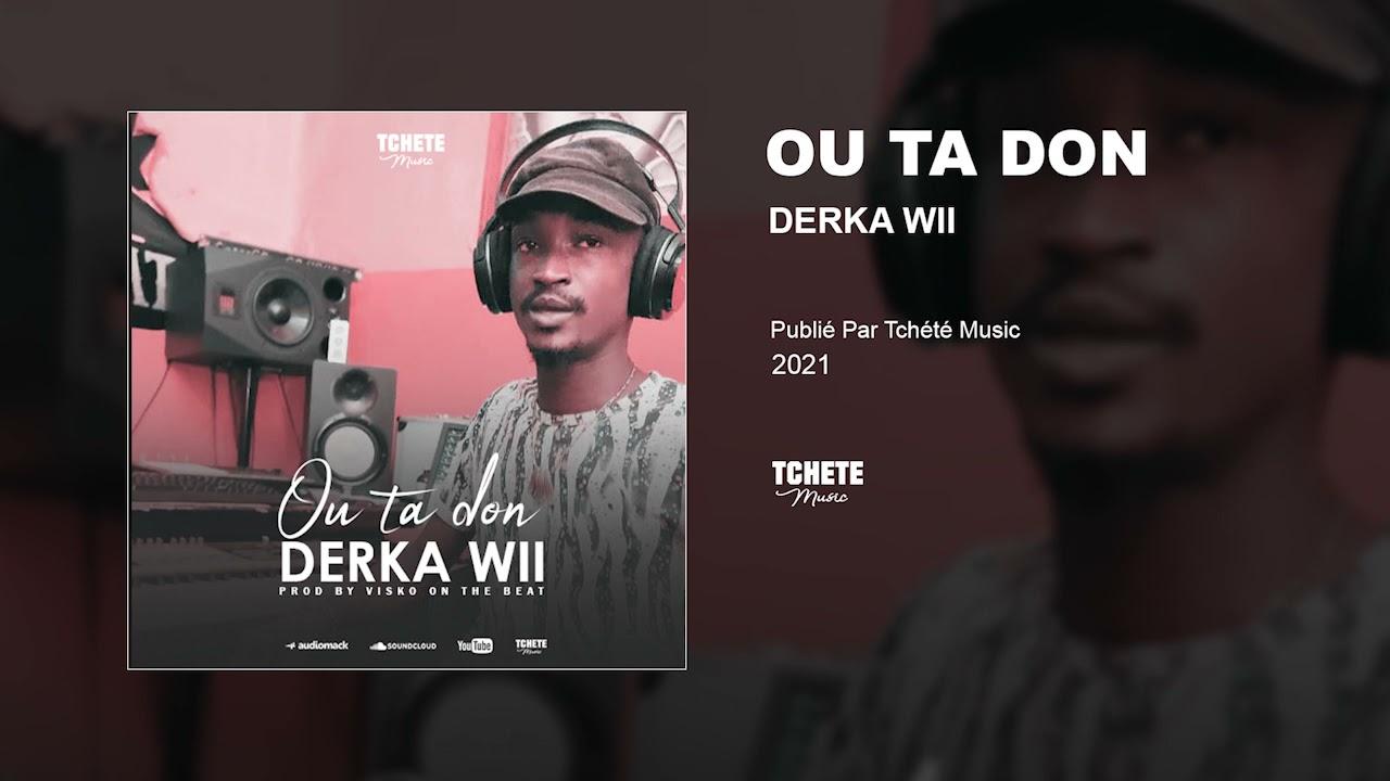 Derka Wii - Ou Ta Don