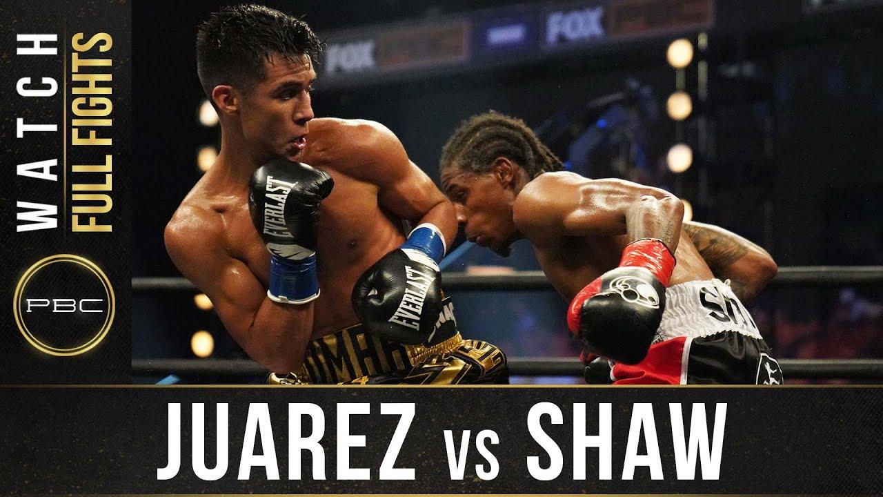 Download Juarez vs Shaw FULL FIGHT: August 8, 2020   PBC on FOX