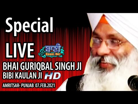 Exclusive-Live-Now-Bhai-Guriqbal-Singh-Ji-Bibi-Kaulan-Wale-From-Amritsar-07-Feb-2021