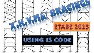 Etabs 2015 tutorial 9 | How to Place X Bracing, Off-Diagonal bracing, V Bracing | Using IS Codes