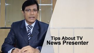 Tips About TV News Presenter (tutorial part 3 ) Bangla