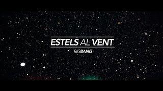 ESTELS AL VENT (Amb lletra) - ELS CATARRES (BIG BANG 2015)