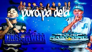 PURO PA DELA VIDEO LYRIC OFICIAL - KINGS DEL WEPA FT PUCHO MASTERMIX