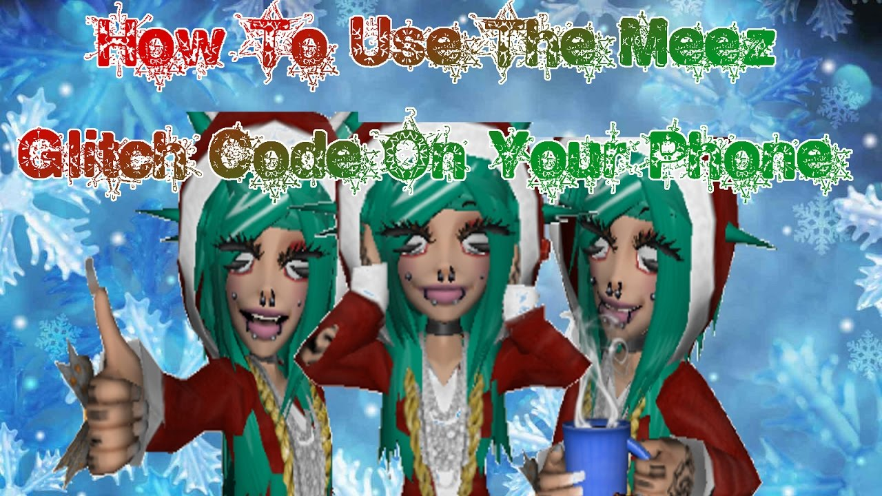 How To Use The Meez Glitch Code On Your Phone Ios Andriod Youtube