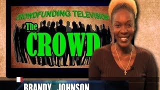 The Crowd - Crowdfunding Television - Episode 002