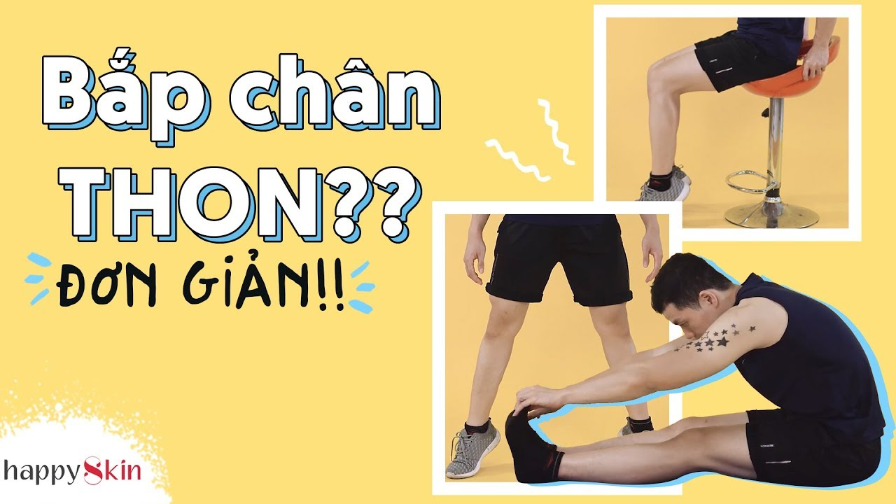 05 bài tập giúp THON GỌN BẮP CHÂN | TOP 05 CALF EXERCISES | Happy Skin