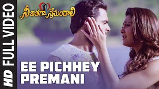 Full Video: Ee Pichhey Premani | Telugu Nee Jathaga Nenundaali Film | SachinJ NaziaH | Jeet Gangulli