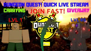 Roblox: Dungeon Quest! Underworld Insane Carry / Giveways! Join!