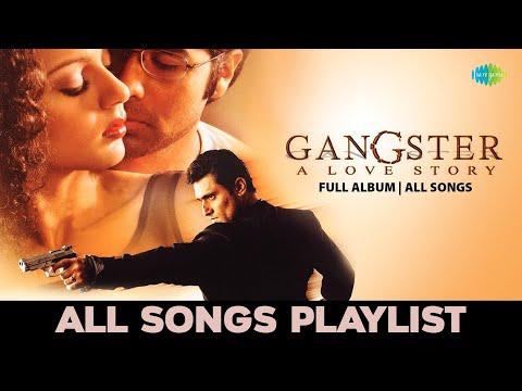 Gangster- All Songs | Full Album | Lamha Lamha | Bheegi Bheegi | Tu Hi Meri Shab Hai