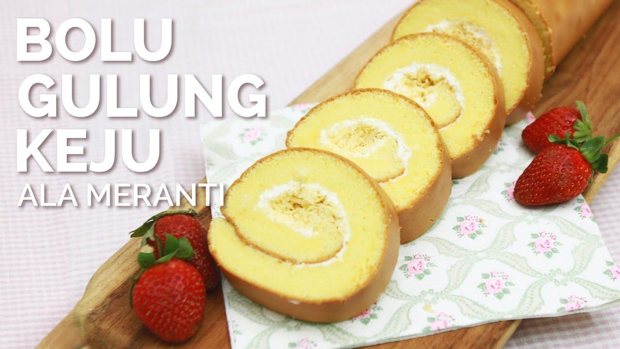 Resep Cake Keju Jepang: RESEP CAKE SPESIAL: BOLU GULUNG KEJU ALA MERANTI